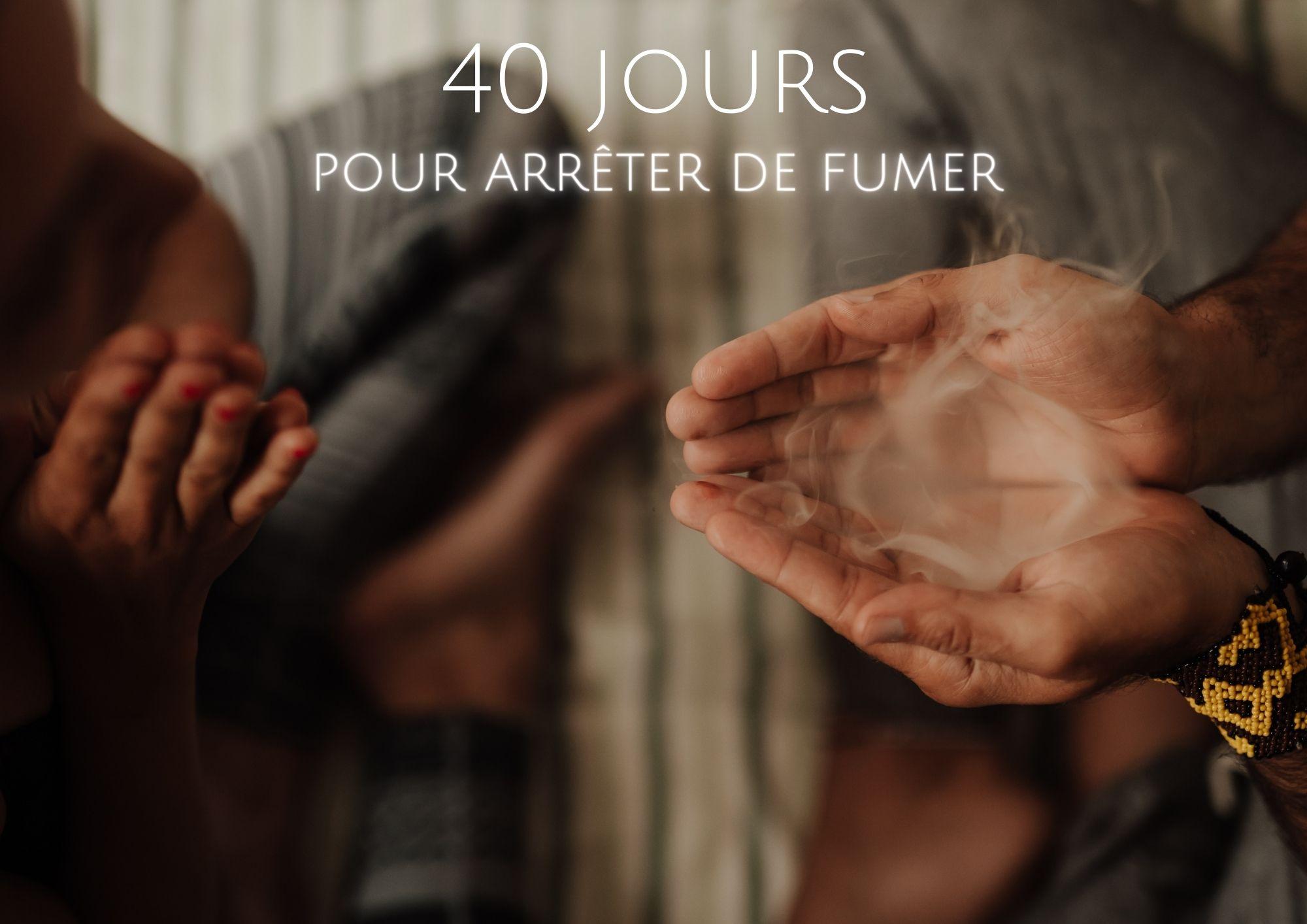 Programme initiatique pour arrêter de fumer groupe individuel 40 jours 90 jours chamanisme yoga kundalini psychothérpaie addictions