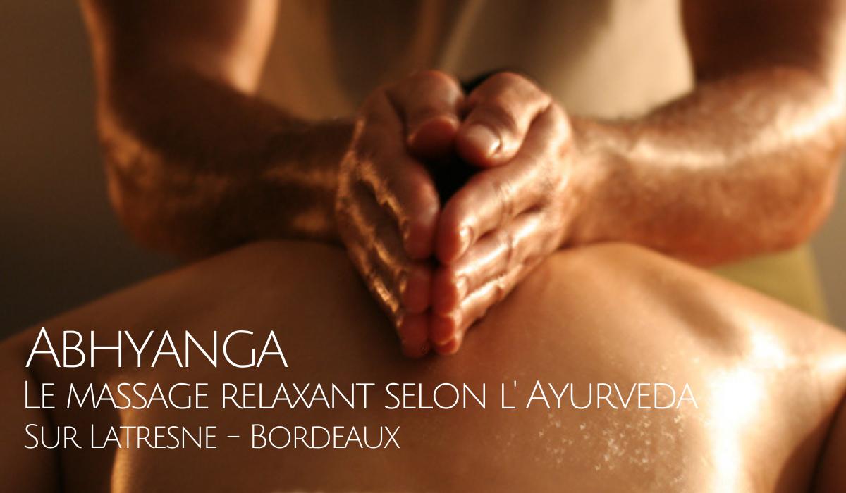 Massage relaxant ayurvédique relaxant apaise vata sur Latresne Bordeaux Guillaume Calabretto praticien certifié